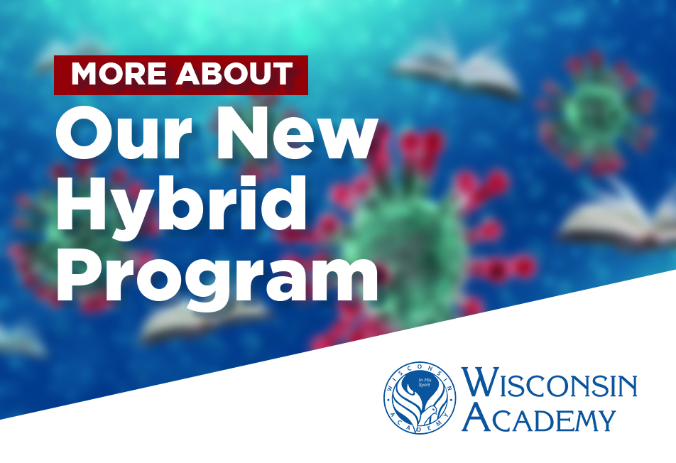 More About Our New Hybrid Program
